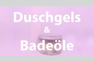 Vital & Schön - Duschgels & Badeöle