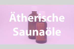 Vital & Schön - Ätherische Saunaöle