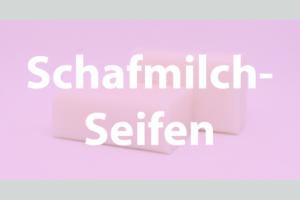 Vital & Schön - Schafmilchseifen
